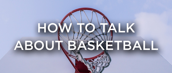 English Conversation Starters About Basketball